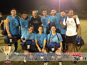 Don't Messi With Us (C) - CHAMPS Team Photo