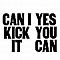 Can I Kick It Team Logo