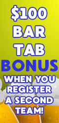 Register a 2nd team and get $100 bar tab!