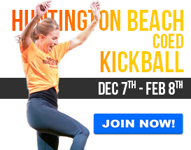 Join our Friday Kickball League in Huntington Beach!