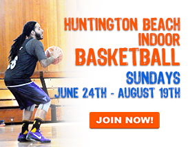 Join our only Indoor Basketball League in Huntington Beach!