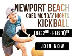 Join our Monday night kickball league in Newport Beach!