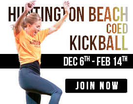 Join our Friday night kickball league in Huntington Beach!