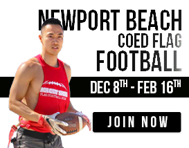 Join our Sunday flag football league in Newport Beach!