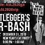 2019 Bootlegger's Beer Bash - NYE Party
