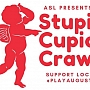Stupid Cupid Crawl 2020