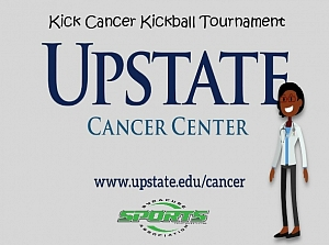 Upstate Kick Cancer Kickball Tournament Saturday June 6th