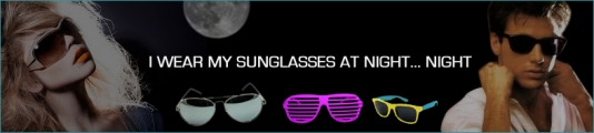 """I Wear My Sunglasses at Night"" night"