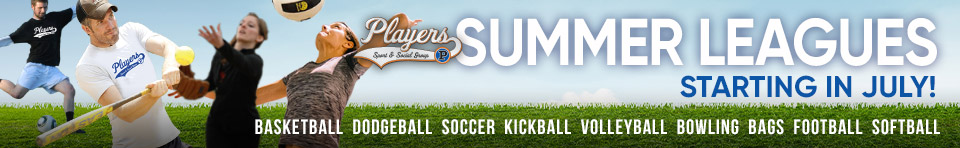 Summer Sports Leagues and Tournaments: Basketball, Kickball, Bags, Cornhole, Dodgeball, Football, Soccer, Softball, Volleyball