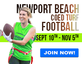Join our Tuesday night Turf football league in Newport Beach!