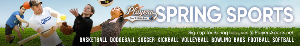 Spring Sports Leagues and Tournaments: Basketball, Kickball, Bags, Cornhole, Dodgeball, Football, Soccer, Softball, Volleyball